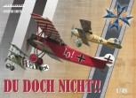 Du doch nicht ! Ernst Udet Albatros D.V, Fokker Dr.I & D.VII 1:48